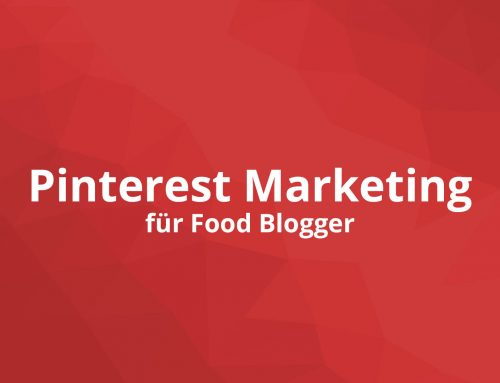 Pinterest Marketing als Foodblogger