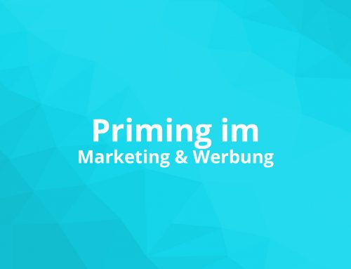 Priming im Marketing & Werbung